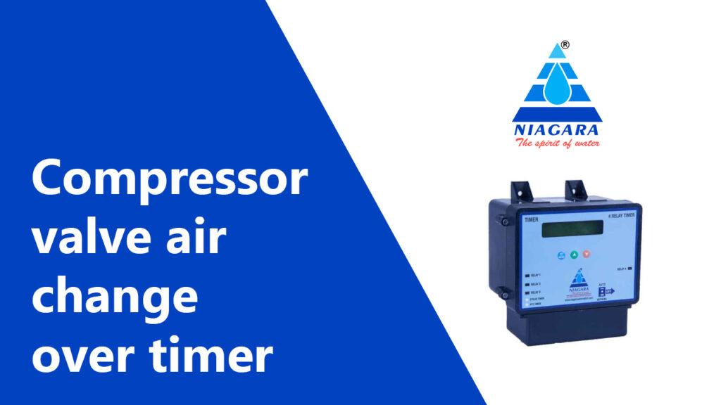 Compressor valve air change over timer